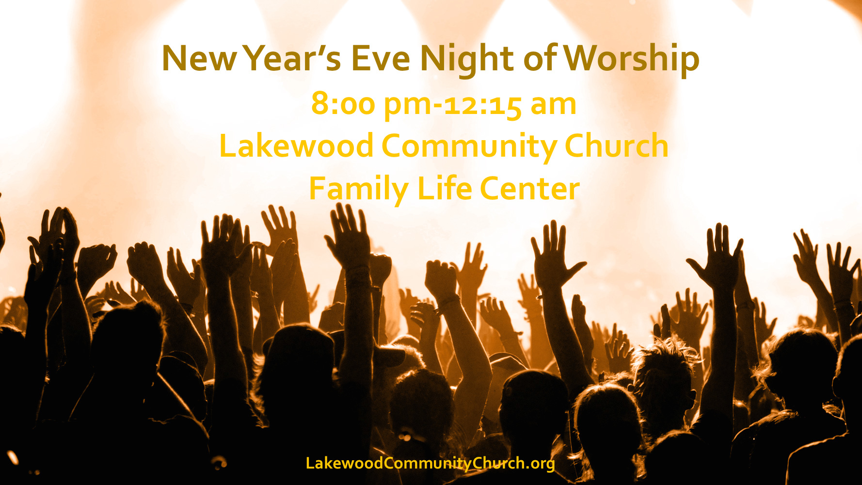 New Year\'s Eve Night of Worship – CONNECT – GROW – SERVE